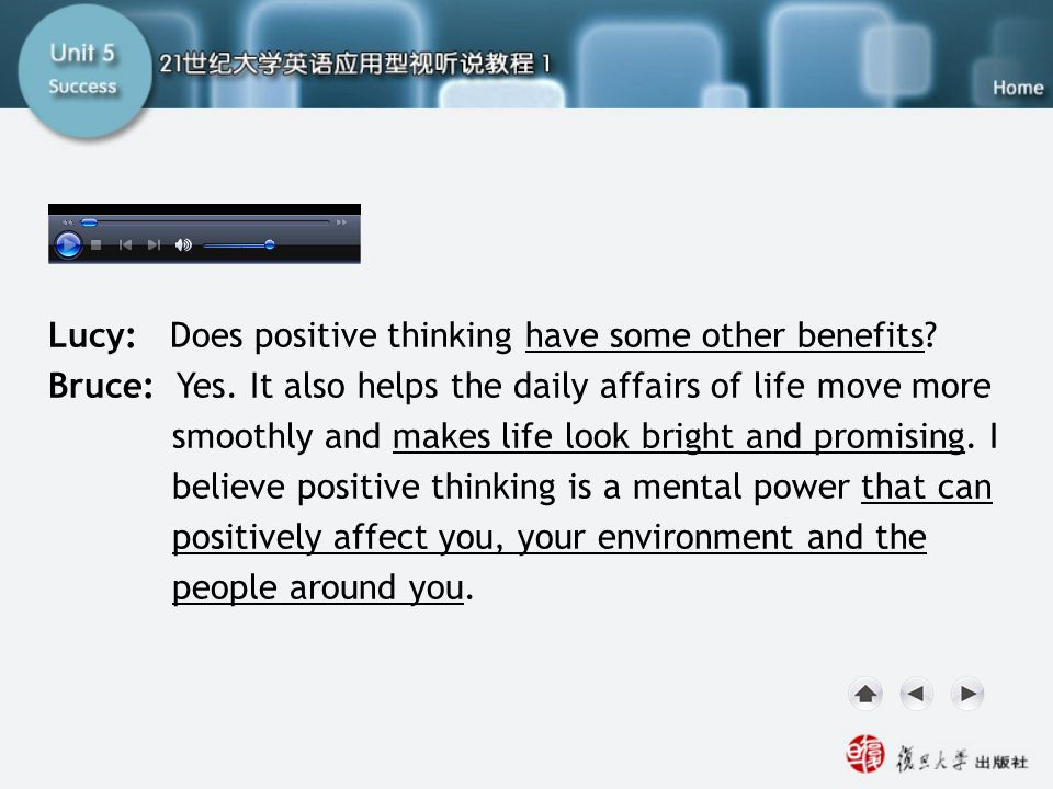 Model Dialogue3 Lucy: Does positive thinking have some other benefits