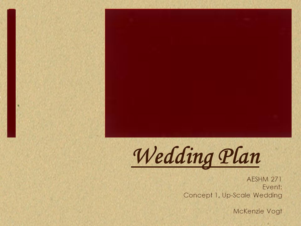 AESHM 271 Event: Concept 1, Up-Scale Wedding McKenzie Vogt