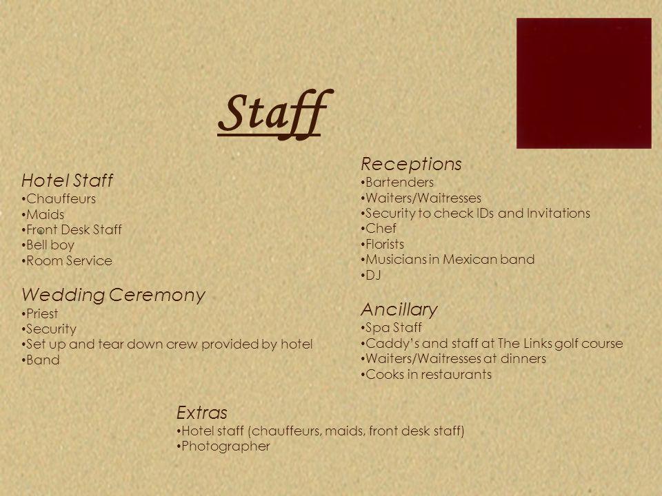 Staff Receptions Hotel Staff Wedding Ceremony Ancillary Extras