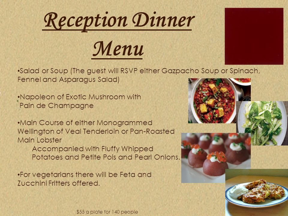 Reception Dinner Menu Salad or Soup (The guest will RSVP either Gazpacho Soup or Spinach, Fennel and Asparagus Salad)