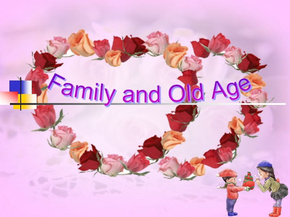 Family and Old Age