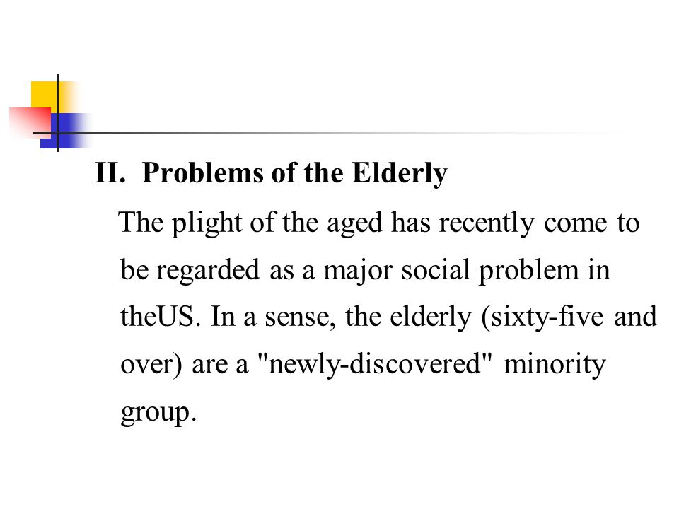II. Problems of the Elderly