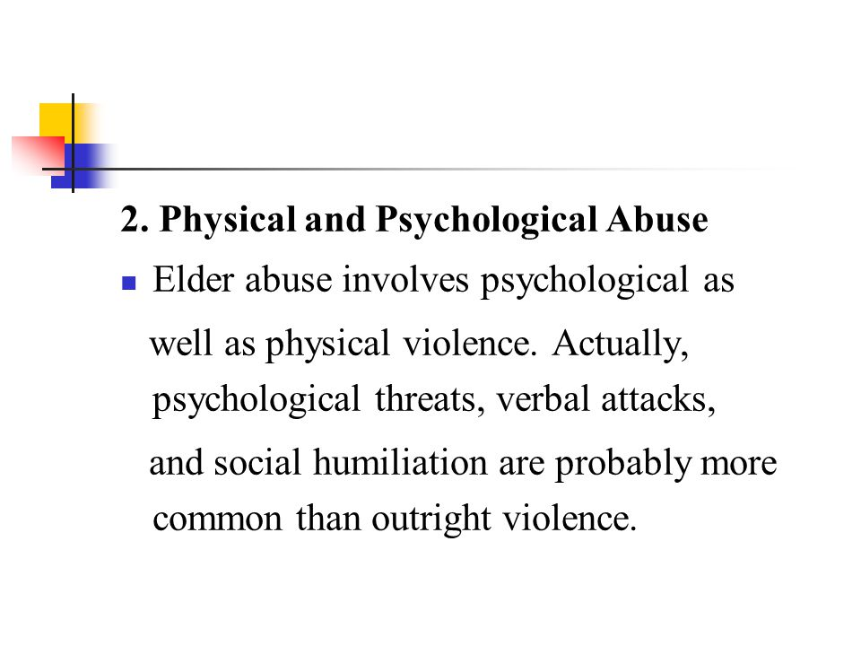 2. Physical and Psychological Abuse