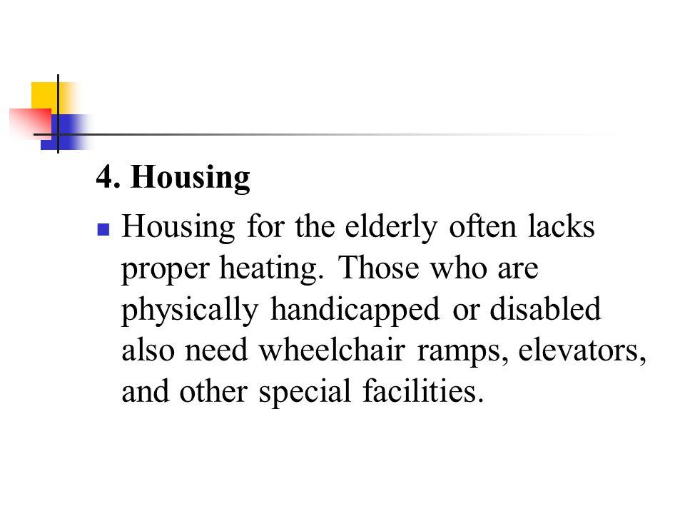 4. Housing