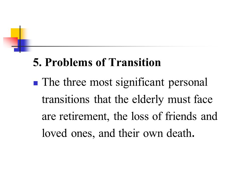 5. Problems of Transition