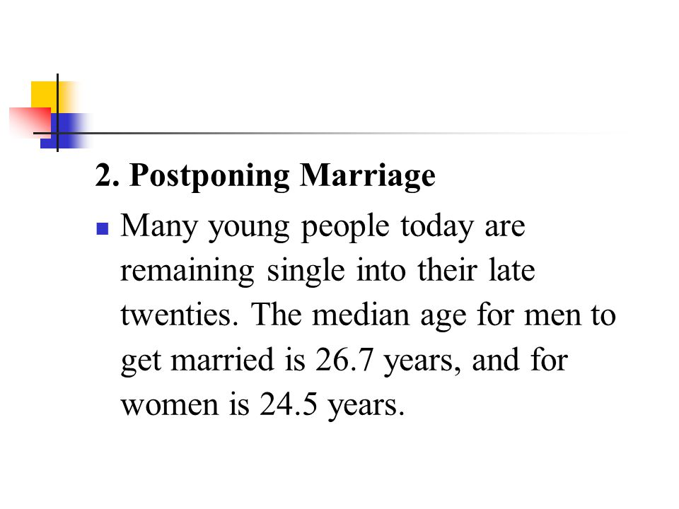 2. Postponing Marriage