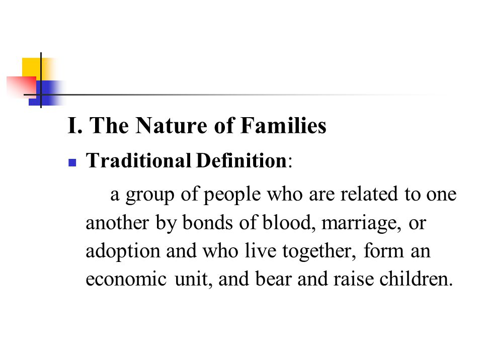 I. The Nature of Families