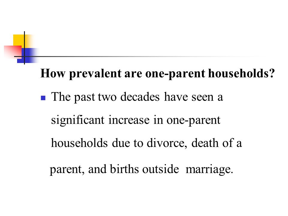 How prevalent are one-parent households