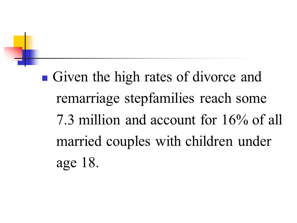 Given the high rates of divorce and