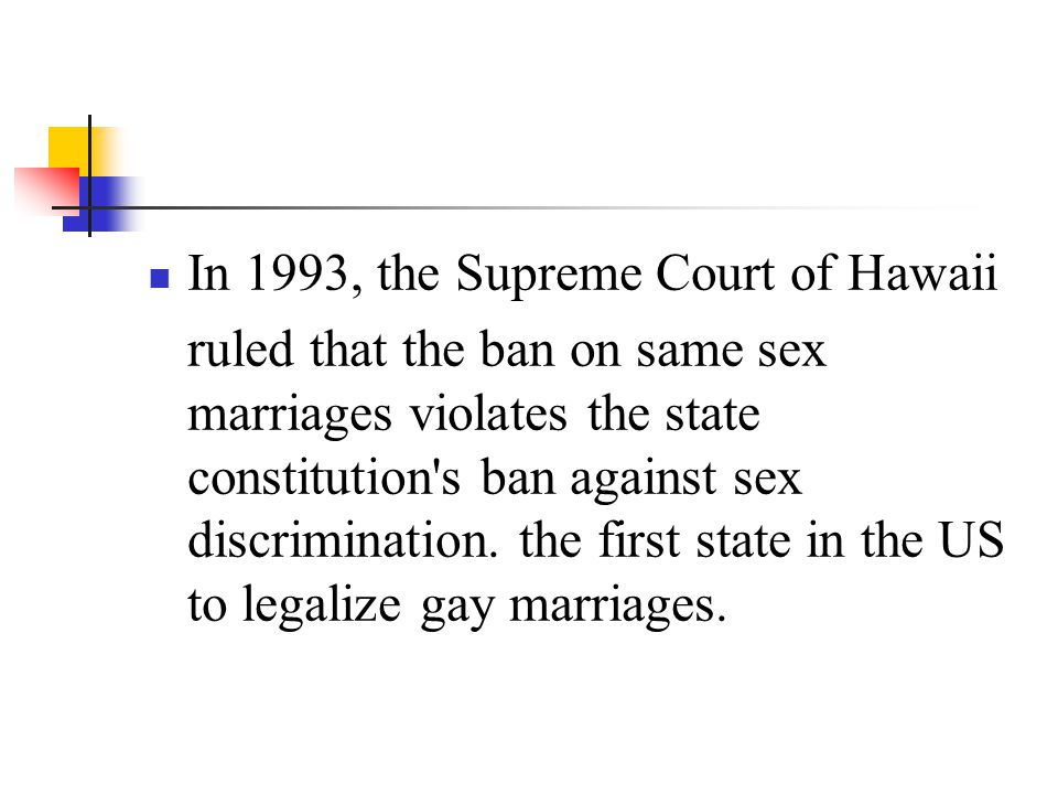 In 1993, the Supreme Court of Hawaii