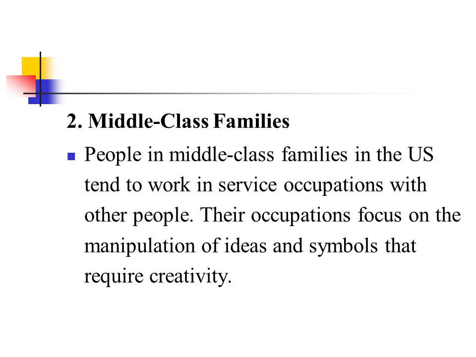 2. Middle-Class Families