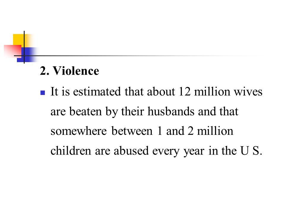 2. Violence