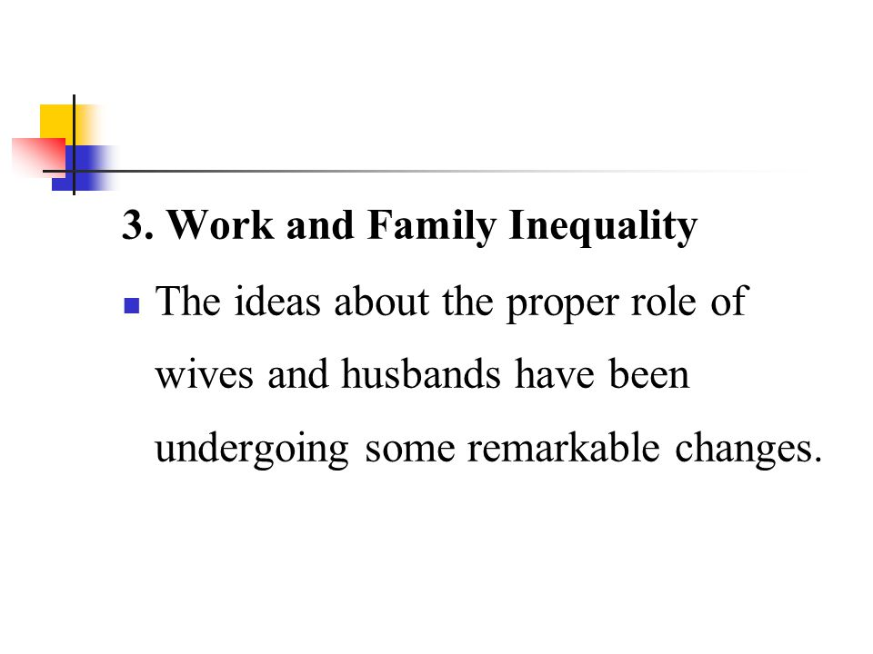 3. Work and Family Inequality
