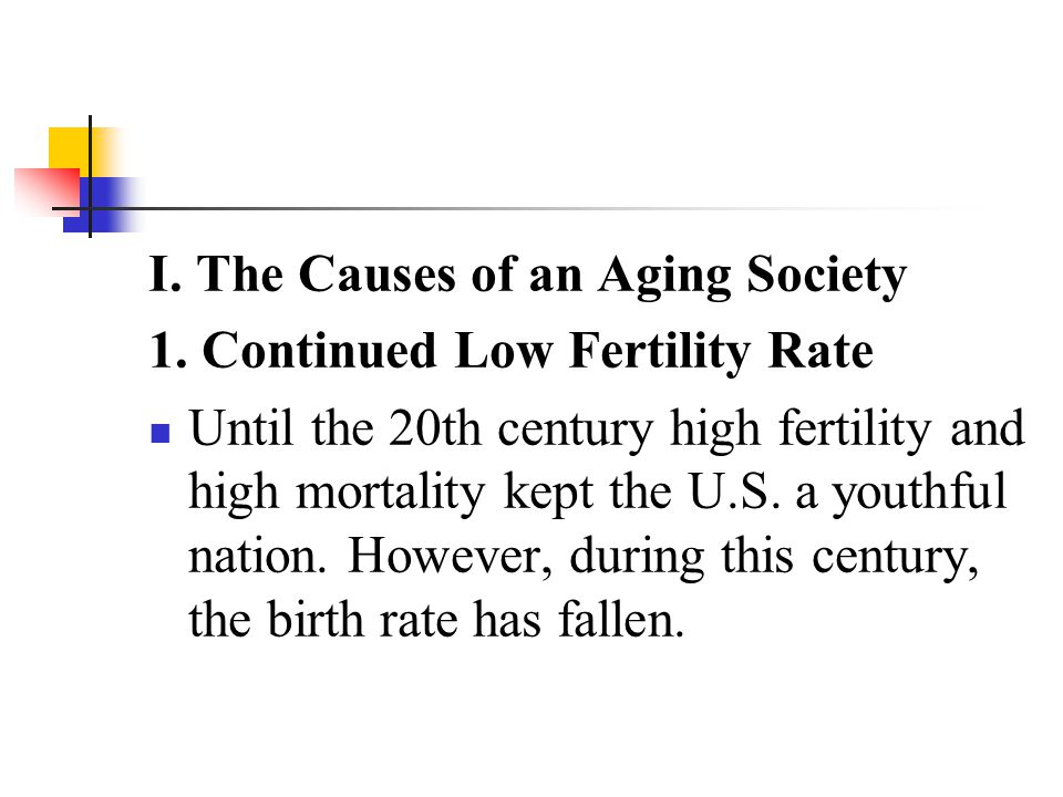 I. The Causes of an Aging Society
