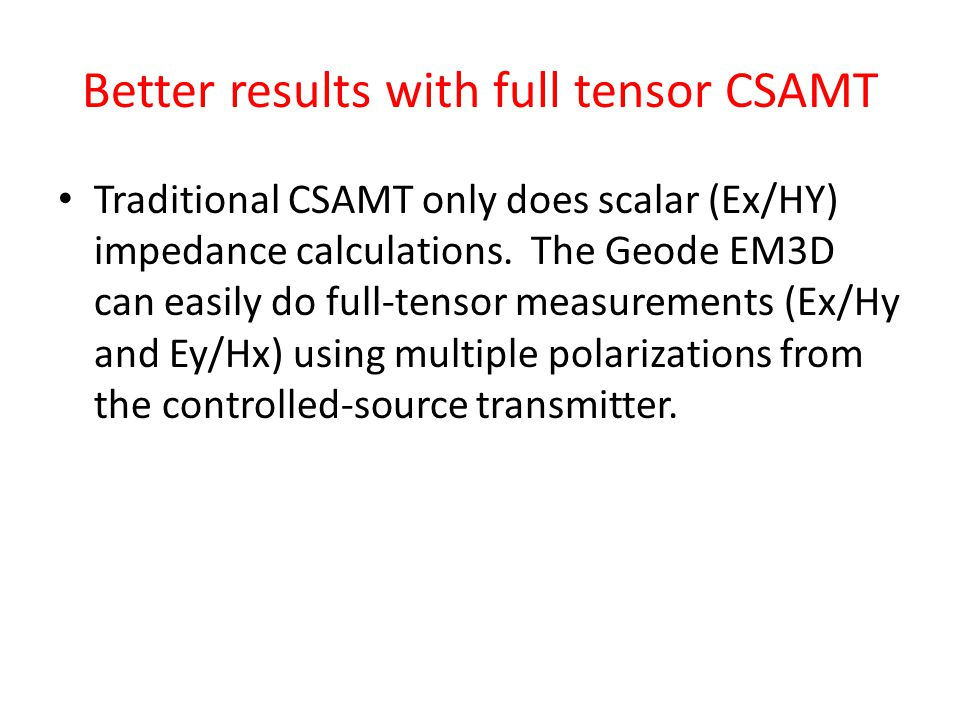 Better results with full tensor CSAMT
