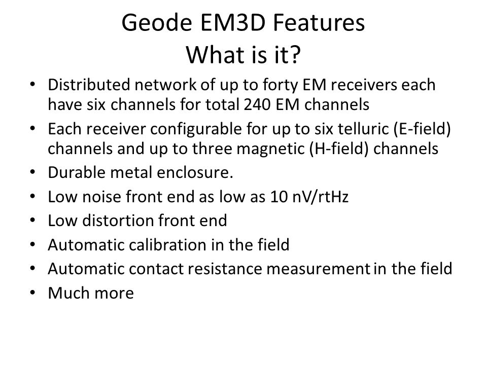 Geode EM3D Features What is it
