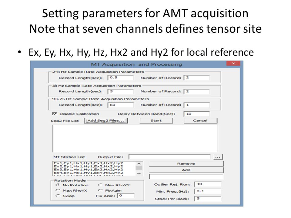 Setting parameters for AMT acquisition Note that seven channels defines tensor site
