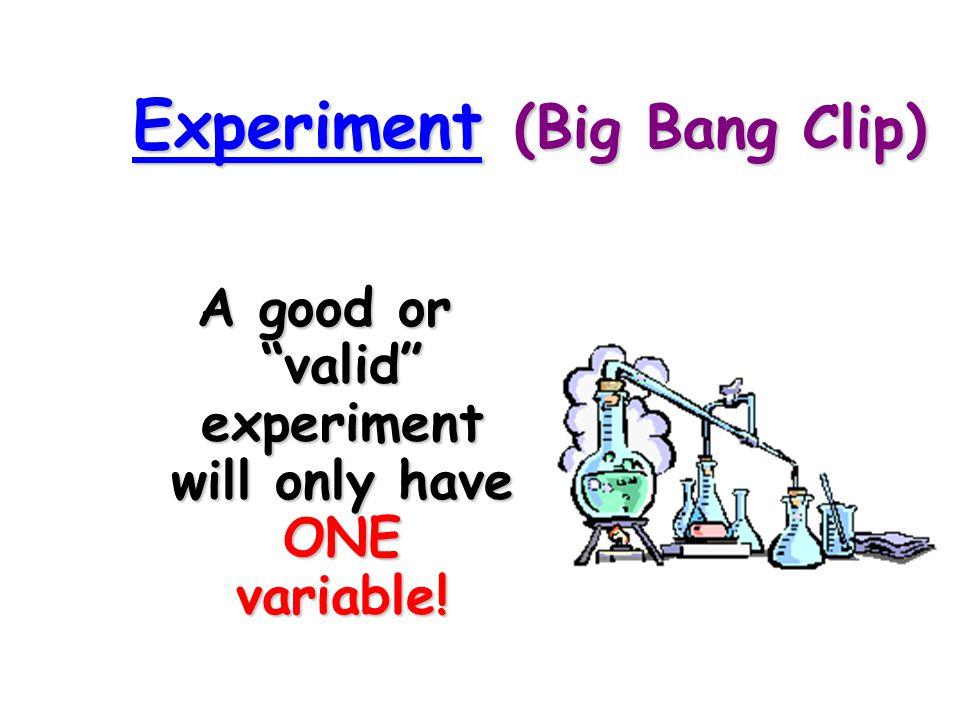 Experiment (Big Bang Clip)