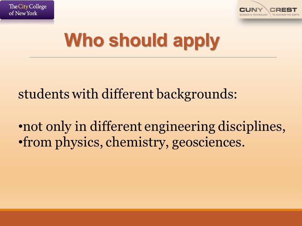 Who should apply students with different backgrounds: