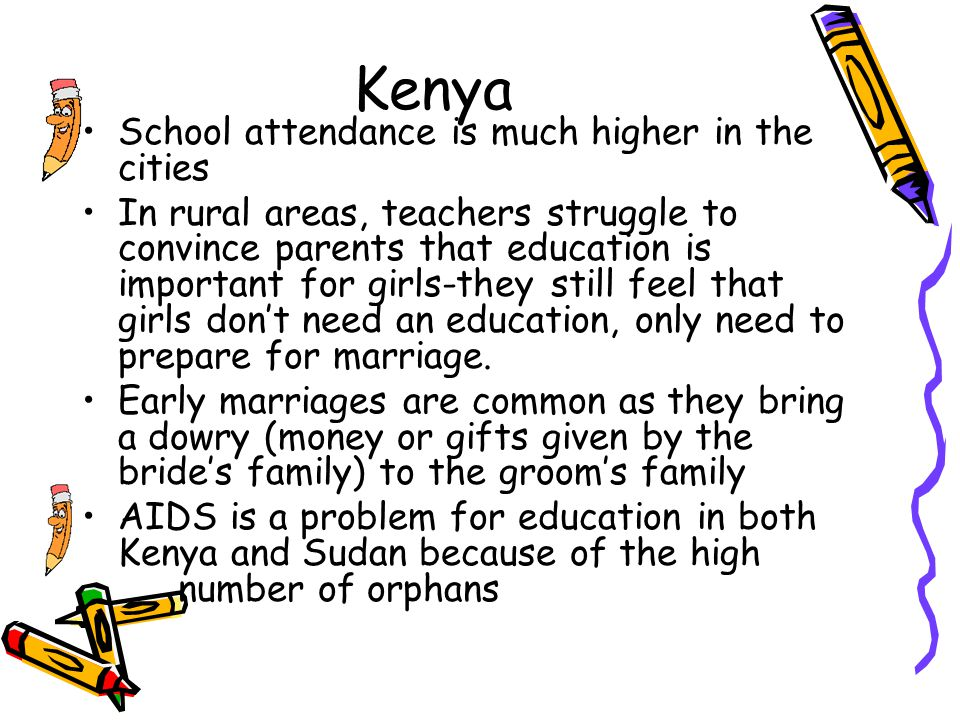 Kenya School attendance is much higher in the cities