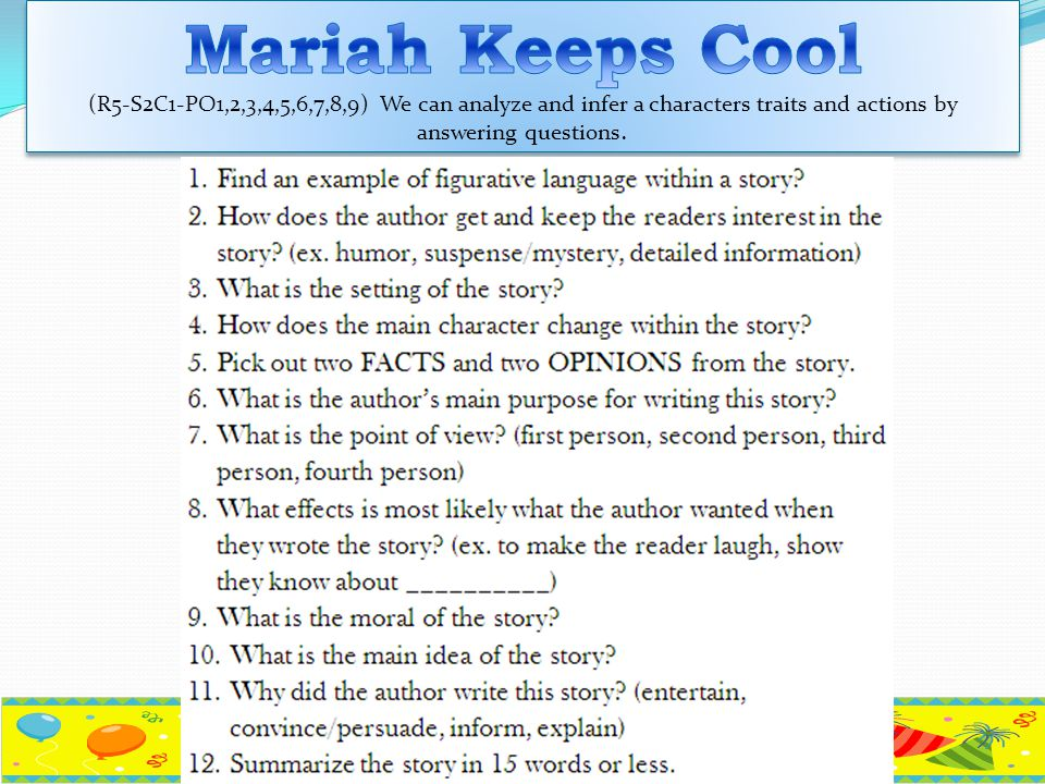 Mariah Keeps Cool (R5-S2C1-PO1,2,3,4,5,6,7,8,9) We can analyze and infer a characters traits and actions by answering questions.