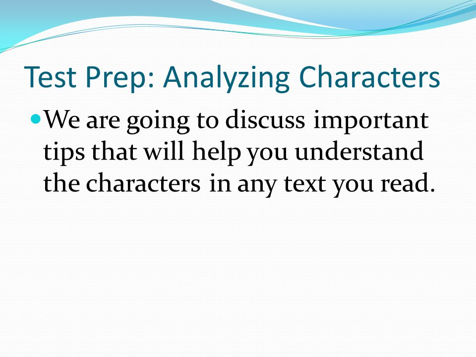 Test Prep: Analyzing Characters