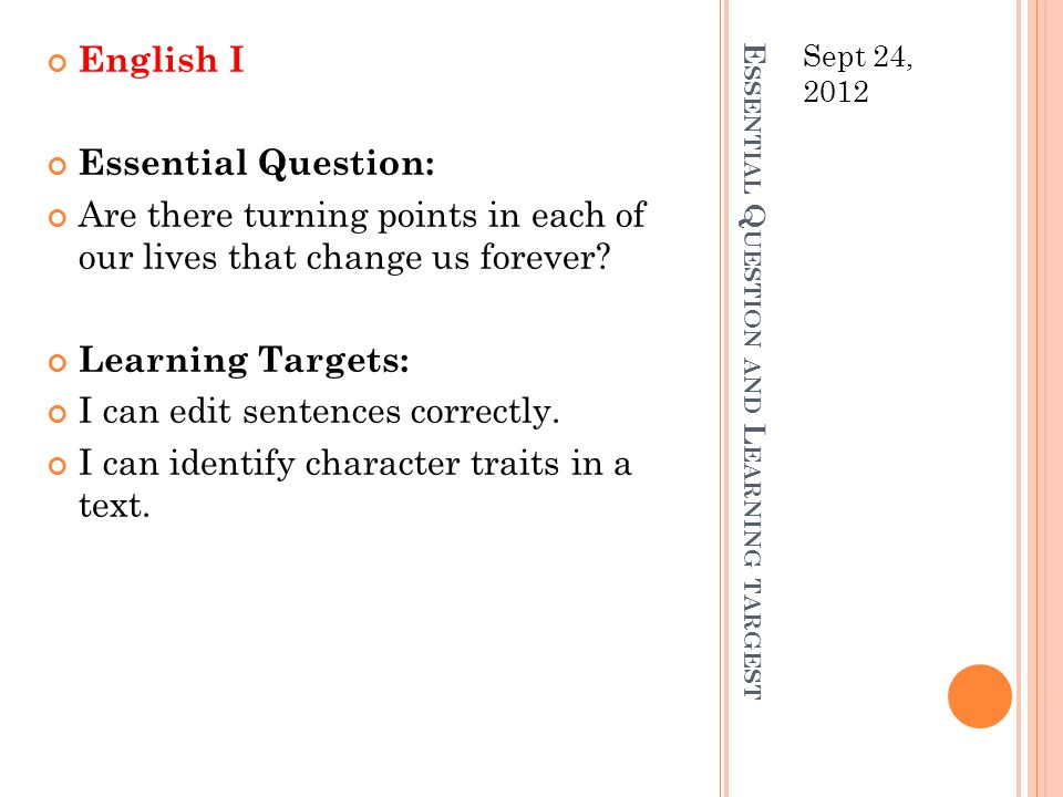 Essential Question and Learning targest