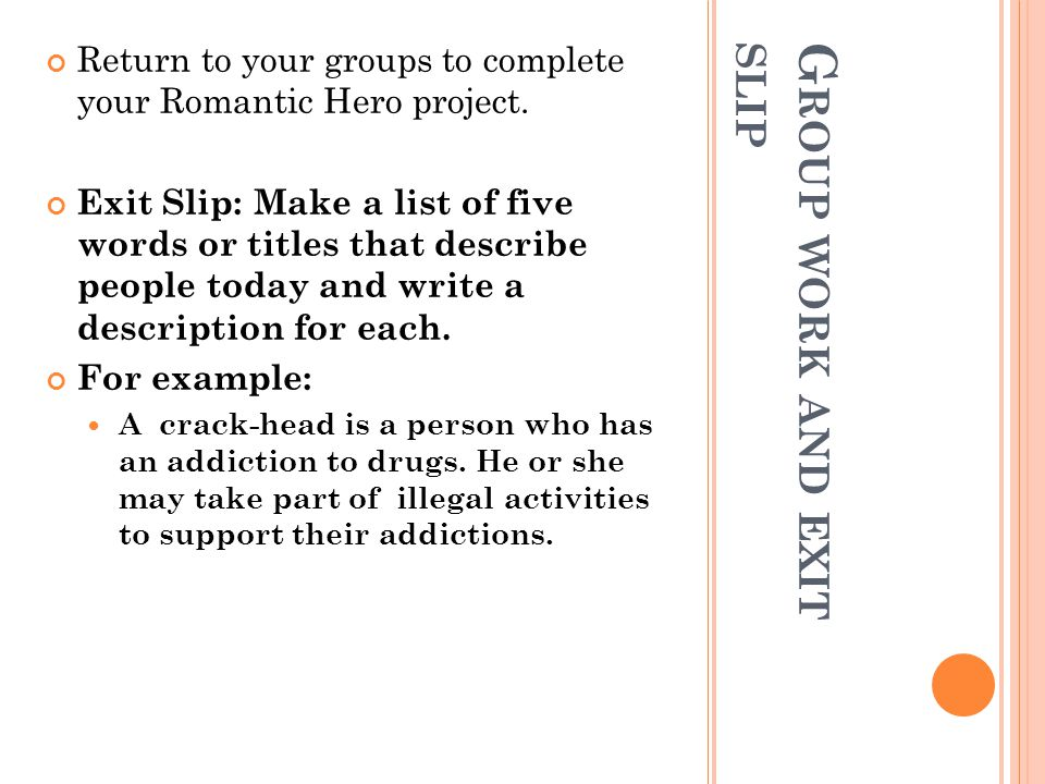 Group work and exit slip