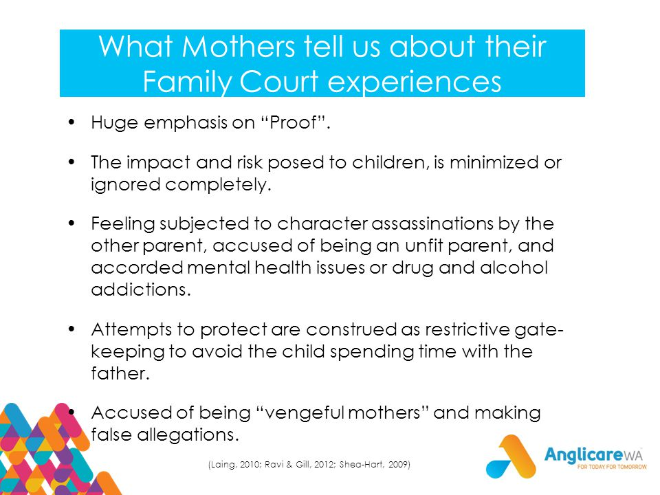 What Mothers tell us about their Family Court experiences