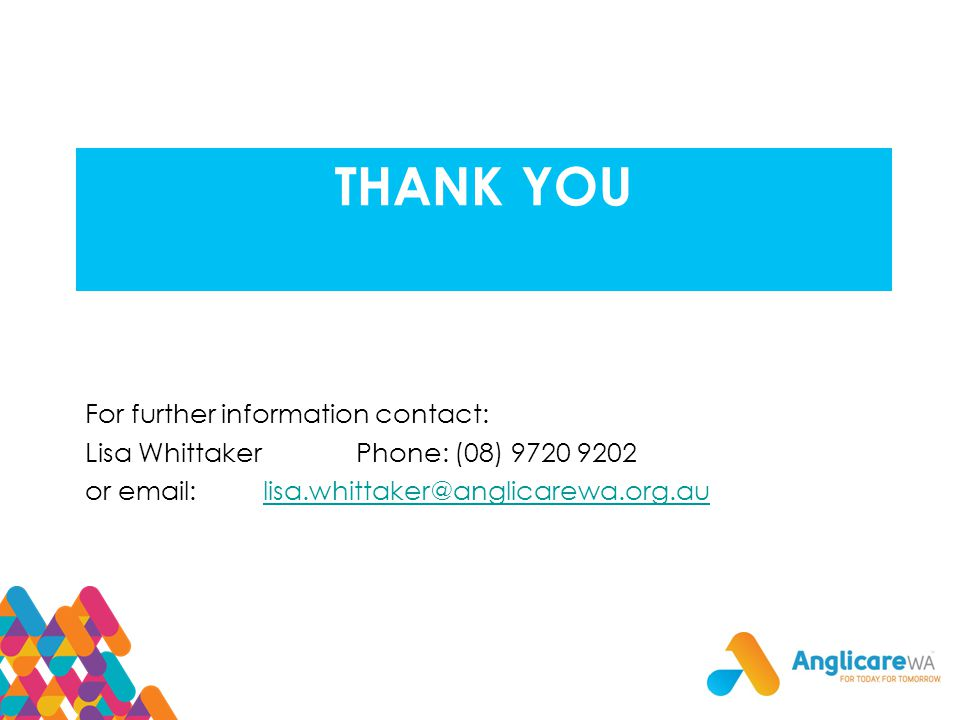 THANK YOU For further information contact: