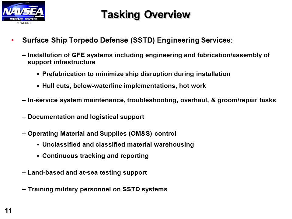 Tasking Overview Surface Ship Torpedo Defense (SSTD) Engineering Services:
