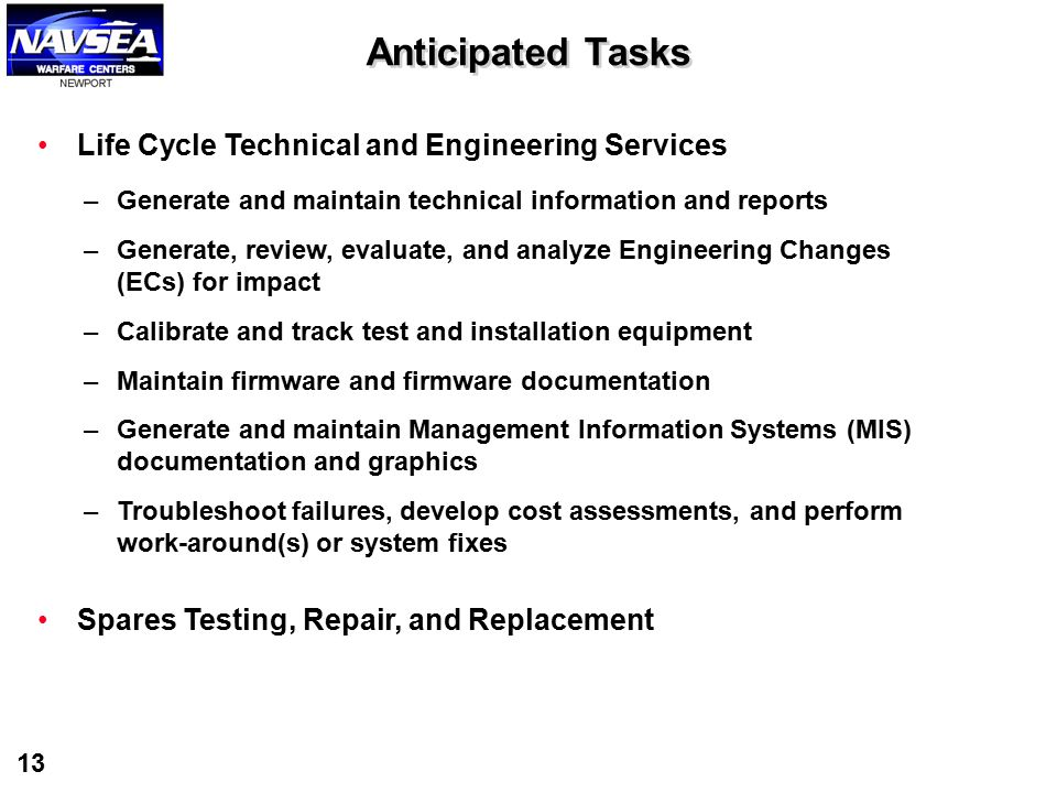 Anticipated Tasks Life Cycle Technical and Engineering Services