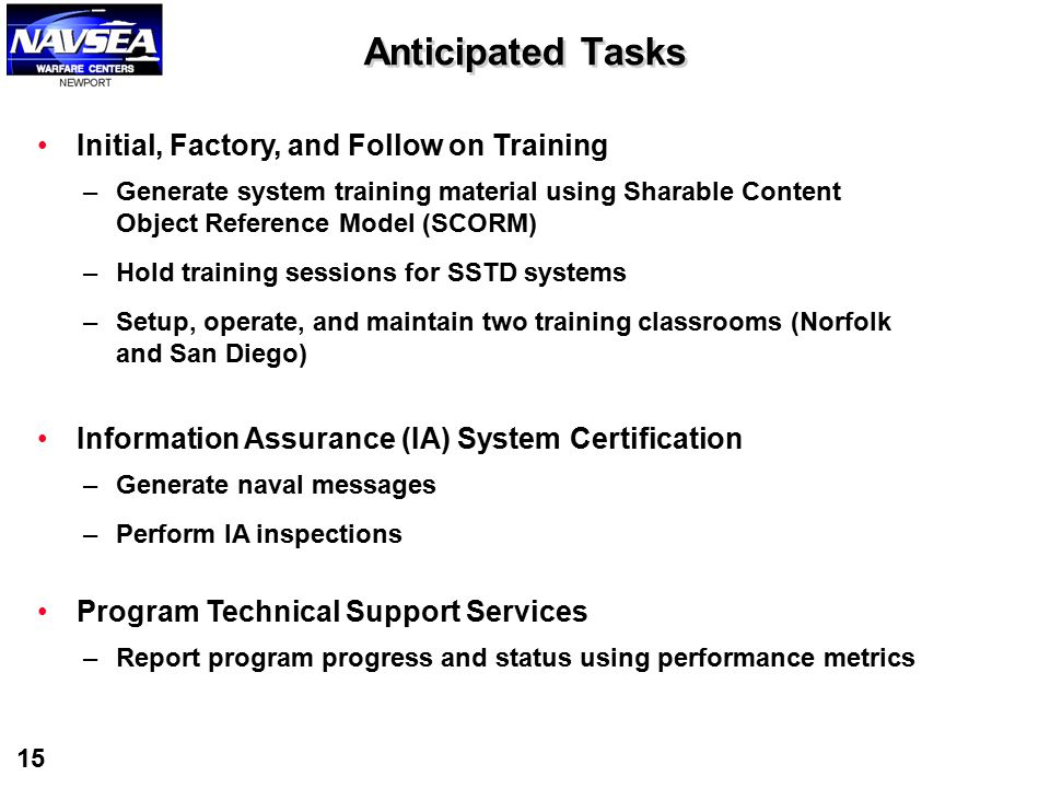 Anticipated Tasks Initial, Factory, and Follow on Training