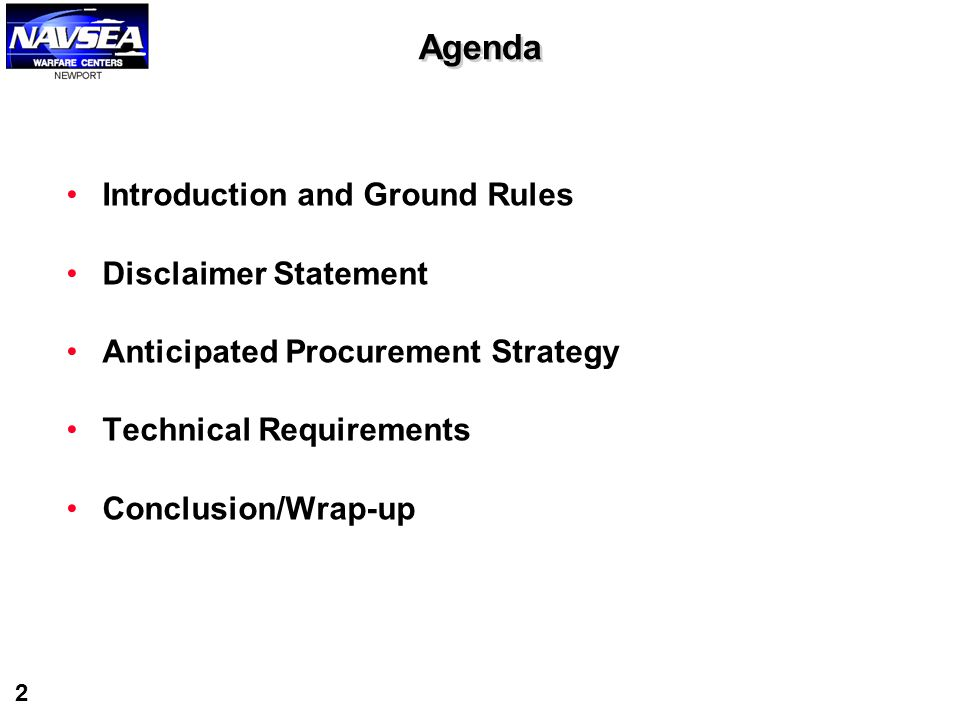 Agenda Introduction and Ground Rules Disclaimer Statement