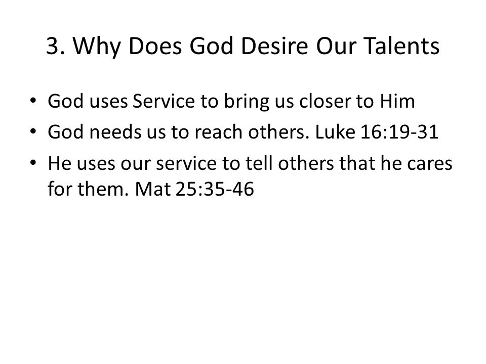 3. Why Does God Desire Our Talents