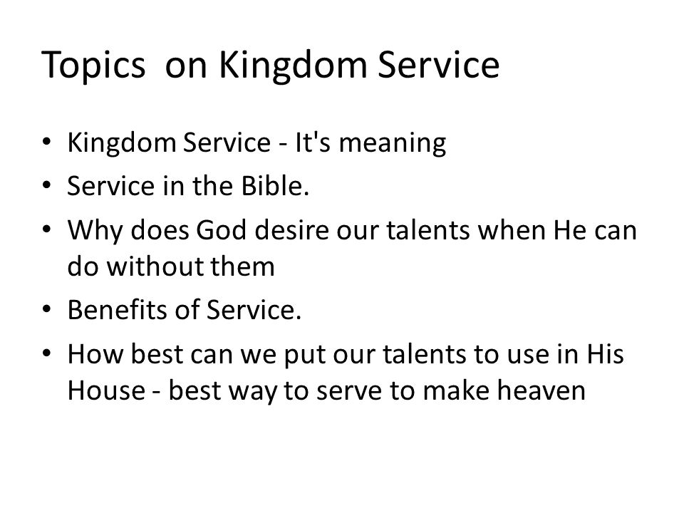 Topics on Kingdom Service