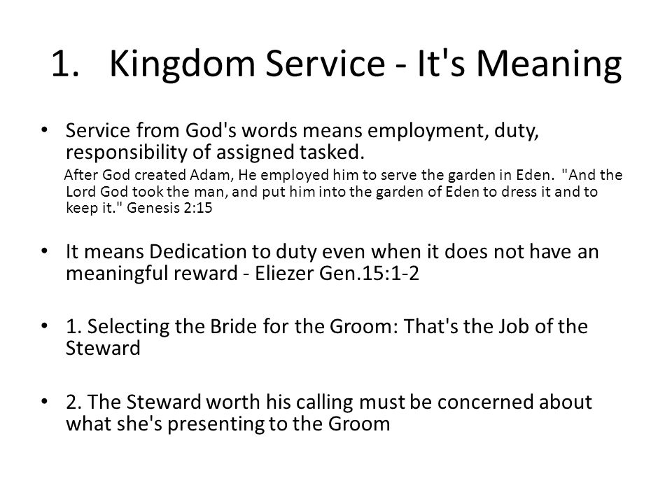 1. Kingdom Service - It s Meaning