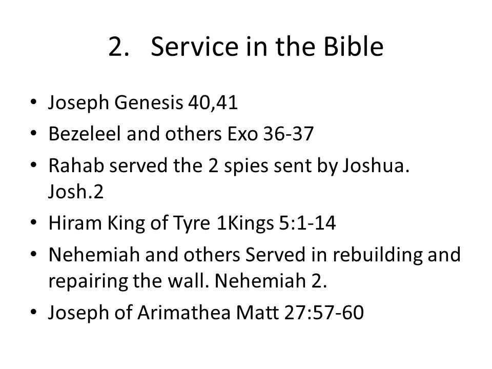 2. Service in the Bible Joseph Genesis 40,41