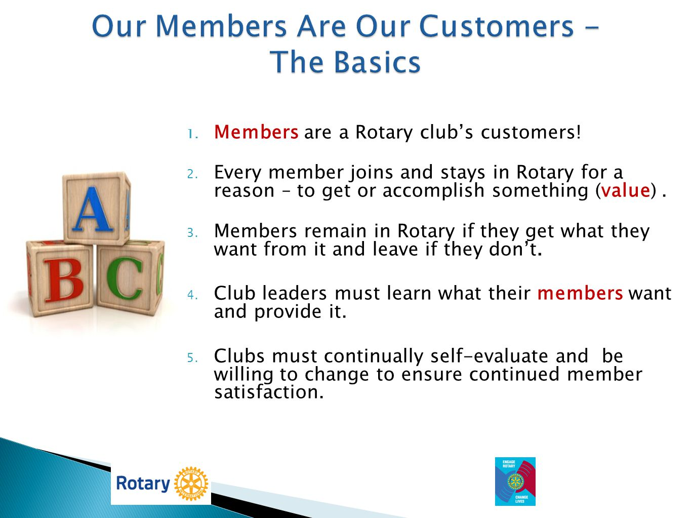 Our Members Are Our Customers - The Basics