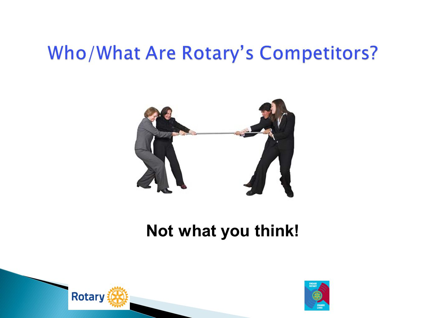 Who/What Are Rotary's Competitors