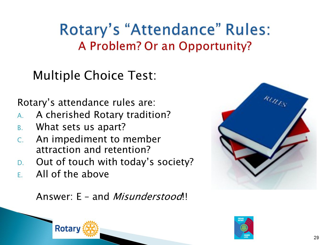 Rotary's Attendance Rules: A Problem Or an Opportunity