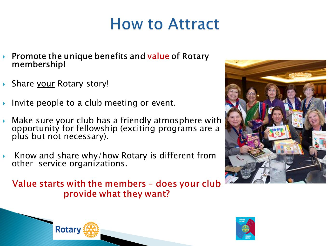 Value starts with the members – does your club