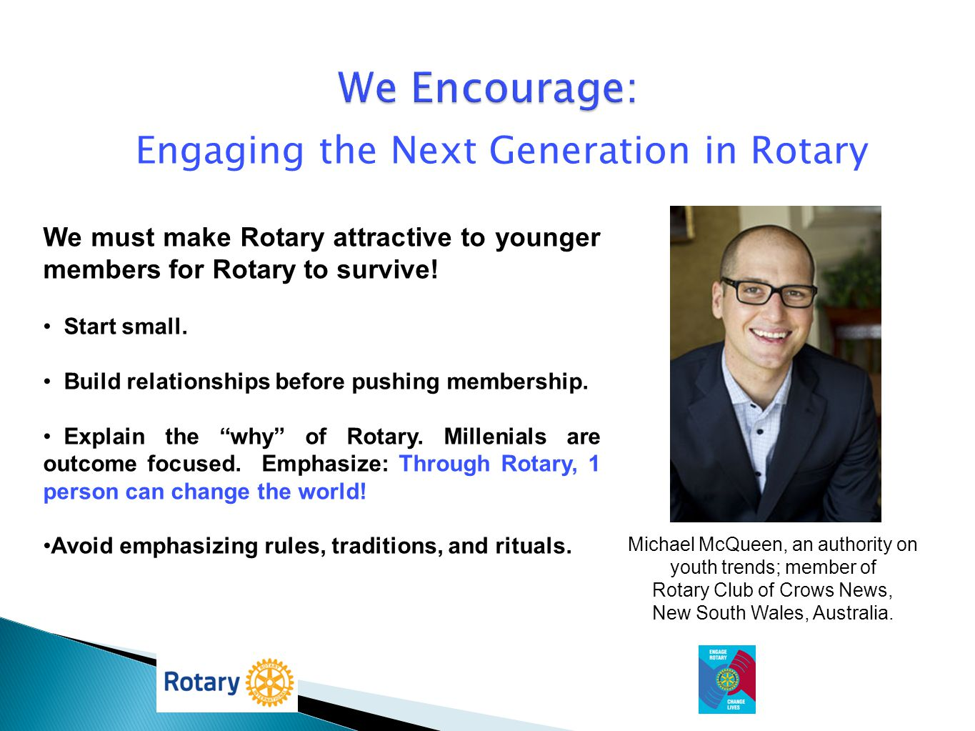 We Encourage: Engaging the Next Generation in Rotary