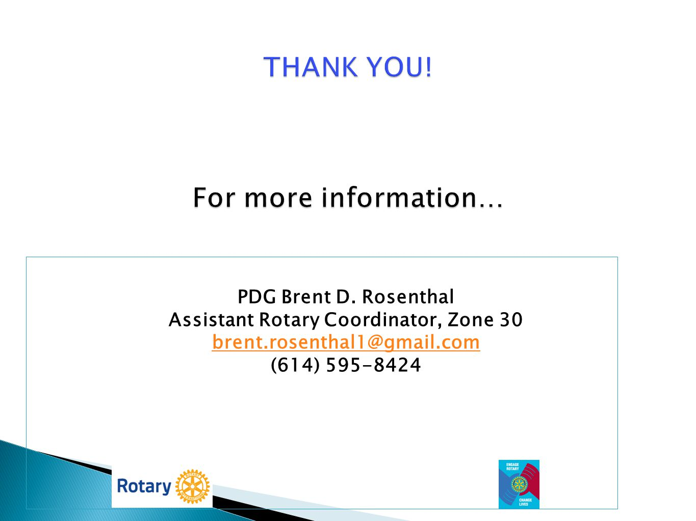 THANK YOU! For more information…