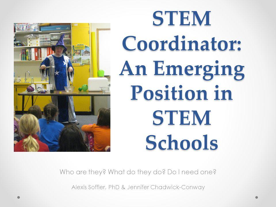STEM Coordinator: An Emerging Position in STEM Schools