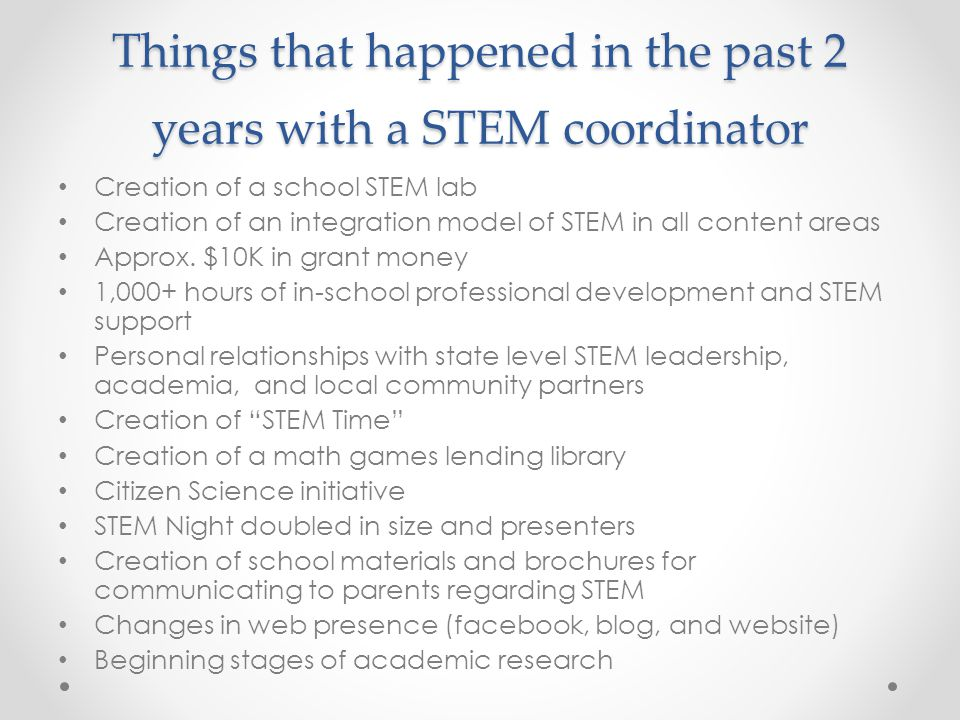 Things that happened in the past 2 years with a STEM coordinator