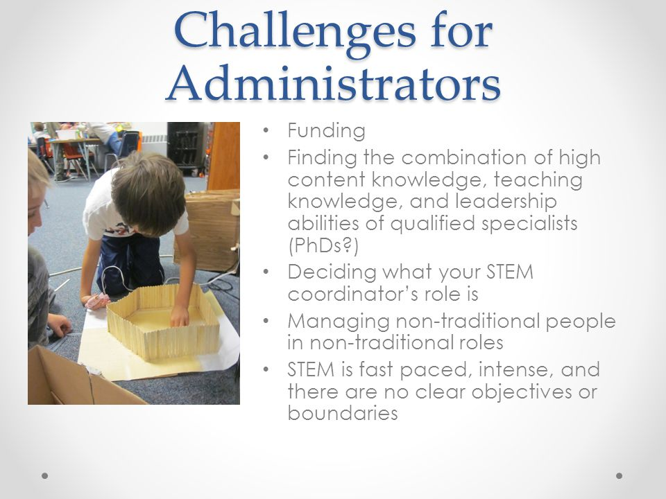 Challenges for Administrators