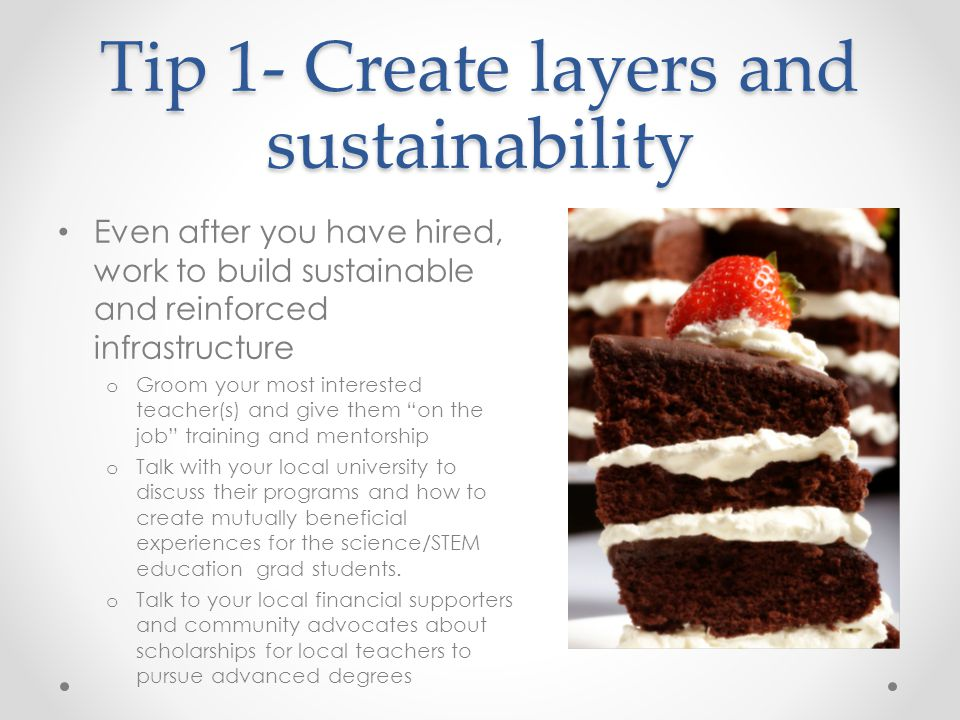 Tip 1- Create layers and sustainability