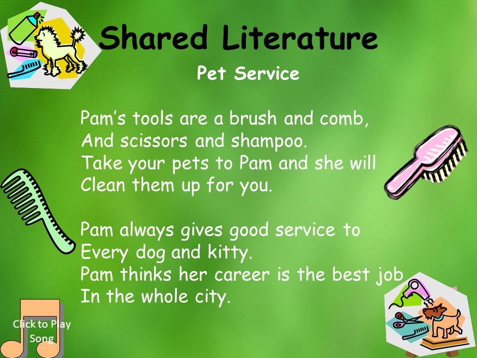 Shared Literature Pet Service Pam's tools are a brush and comb,