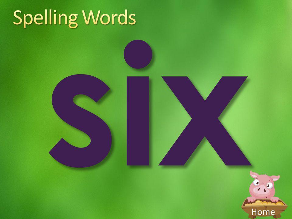 six Spelling Words